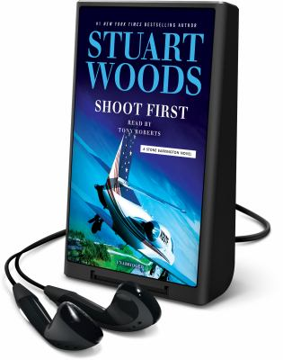 Cover image for Shoot first. bk. 45 [Playaway] : Stone Barrington series
