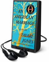 Cover image for An American marriage [Playaway]
