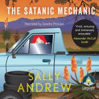 Cover image for The satanic mechanic. bk. 2 [sound recording CD] : Tannie Maria mystery series