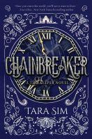 Cover image for Chainbreaker. bk. 2 : Timekeeper series