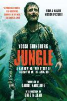Imagen de portada para Jungle : a harrowing true story of survival in the Amazon