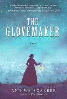 Cover image for The glovemaker : a novel