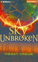 Cover image for A sky unbroken. bk. 3 [sound recording CD] : Earth & Sky series