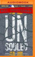 Imagen de portada para UnSouled. bk. 3 [sound recording MP3] : Unwind dystology series / Neal Shusterman.