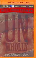 Imagen de portada para UnWholly. bk. 2 [sound recording MP3] : Unwind dystology series