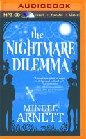 Imagen de portada para The Nightmare dilemma. bk. 2 [sound recording MP3] : Arkwell Academy series