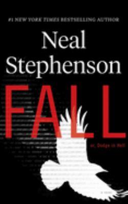 Imagen de portada para Fall ; or, Dodge in hell [sound recording CD] : a novel