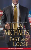 Cover image for Fast and loose. bk. 4 [sound recording CD] : Men of the Sisterhood series