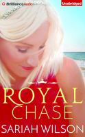 Cover image for Royal chase. bk. 2 [sound recording CD] : Royals of Monterra series