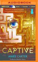 Cover image for Captive. bk. 2 : [sound recording MP3] : Blackcoat rebellion series