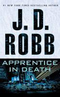 Imagen de portada para Apprentice in death. bk. 43 [sound recording CD] : In death series
