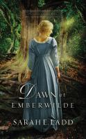 Cover image for Dawn at Emberwilde. bk. 2 [sound recording CD] : Treasures of Surrey series