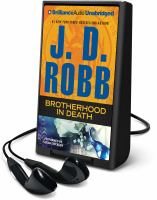 Cover image for Brotherhood in death. bk. 42 [Playaway] : In death series