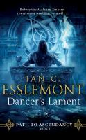 Imagen de portada para Dancer's lament. bk. 1 [sound recording CD] : Malazan Empire. Path to ascendancy series