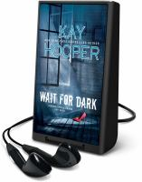 Cover image for Wait for dark. bk. 5 [Playaway] : Bishop/Special Crimes Unit series