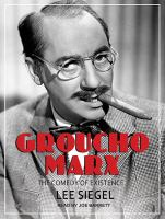 Cover image for Groucho Marx : the comedy of existence [sound recording CD]