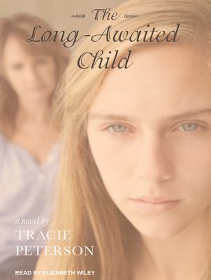 Cover image for The long-awaited child [sound recording CD]