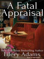 Cover image for A fatal appraisal. bk. 2 [sound recording CD] : Antiques & collectibles mystery series