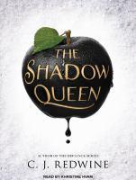 Imagen de portada para The shadow queen. bk. 1 [sound recording CD] : Ravenspire series