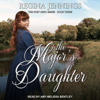 Cover image for The major's daughter Fort reno series, book 3.