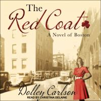 Cover image for The red coat a novel of Boston