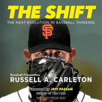 Cover image for The shift the next evolution in baseball thinking