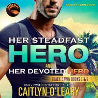 Cover image for Her steadfast hero & her devoted hero