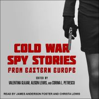 Cover image for Cold War spy stories from Eastern Europe