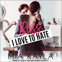Cover image for Boss I love to hate