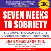 Cover image for Seven weeks to sobriety the proven program to fight alcoholism through nutrition