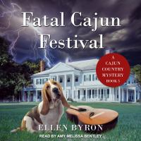 Cover image for Fatal cajun festival Cajun Country Mystery Series, Book 5.