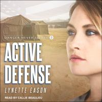 Cover image for Active defense. bk. 3 [sound recording CD] : Danger never sleeps series