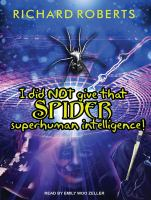 Cover image for I did not give that spider superhuman intelligence!