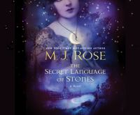 Cover image for The secret language of stones. bk. 2 [sound recording CD] : Daughters of La Lune series