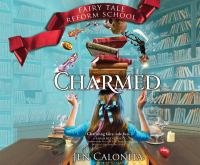 Imagen de portada para Charmed. bk. 2 [sound recording CD] : Fairy Tale Reform School series