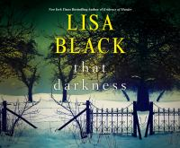Cover image for That darkness. bk. 1 [sound recording CD] : Maggie Gardiner mystery series