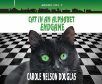 Cover image for Cat in an alphabet endgame. bk. 28 [sound recording CD] : Midnight Louie series