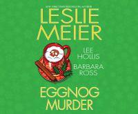 Imagen de portada para Eggnog murder [sound recording CD].