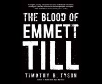 Cover image for The blood of Emmett Till [sound recording CD]