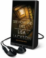 Cover image for See how she dies [Playaway]