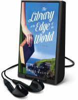 Cover image for The library at the edge of the world. bk. 1 [Playaway] : Finfarran Peninsula series