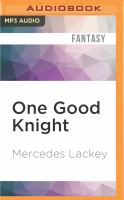 Imagen de portada para One good knight. bk. 2 [sound recording MP3] : Tale of the five hundred kingdoms series