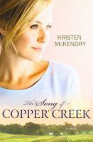 Imagen de portada para The song of Copper Creek : a novel
