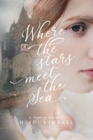 Imagen de portada para Where the stars meet the sea : a regency romance