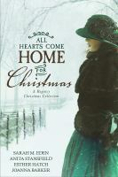 Cover image for All hearts come home for Christmas : a Regency Christmas collection