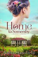 Imagen de portada para Home to Somersby : a Regency romance
