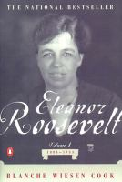 Cover image for Eleanor roosevelt, volume 1 1884-1933.