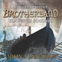 Cover image for Slaves of socorro Brotherband Chronicles Series, Book 4.