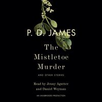 Cover image for The mistletoe murder : and other stories [sound recording CD]