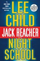 Cover image for Night school. bk. 21 [large print] : Jack Reacher series